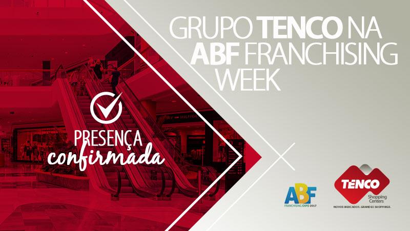 Grupo Tenco marca presença mais uma vez na ABF Franchising Expo